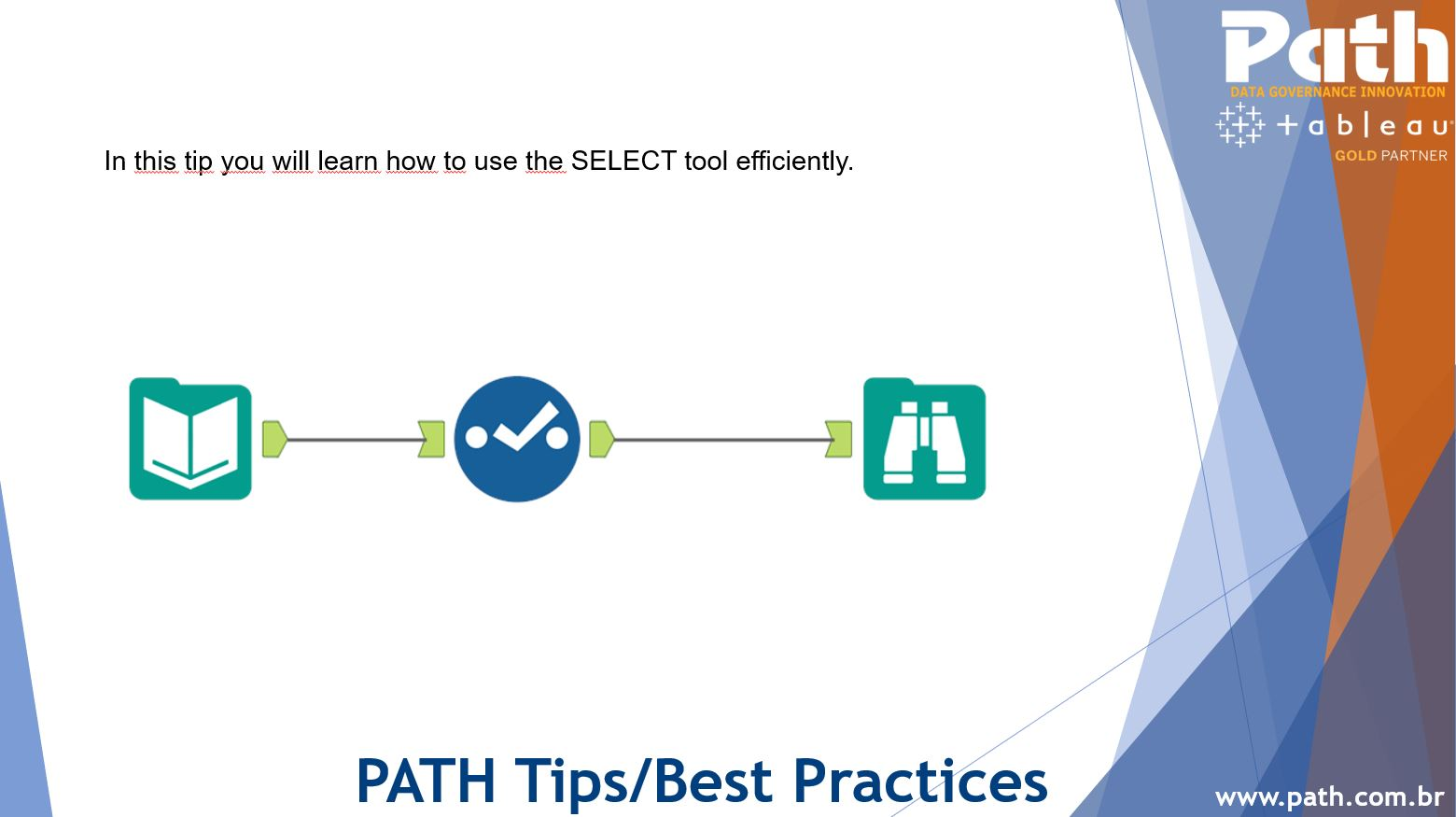 PATH | Alteryx Tips  – Three tips to use the SELECT tool efficiently